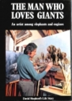 The man who loves giants: An artist among…