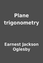 Plane trigonometry by Earnest Jackson…