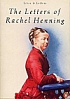 The Letters of Rachel Henning by Rachel…