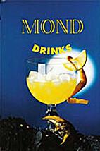 Mond- Drinks. by Ernst Lechthaler