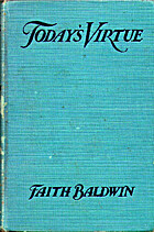 Today's Virtue by Faith Baldwin