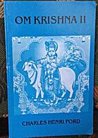 Om® Krishna II : from the sickroom of the…