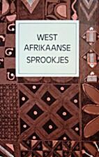 Westafrikaanse sprookjes by Ulla Schild