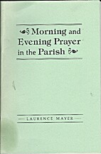 Morning and Evening Prayer in the Parish by…