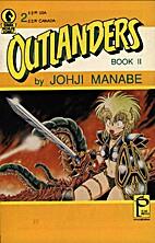 Outlanders 2 by Johji Manabe