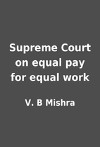 Supreme Court on equal pay for equal work by…