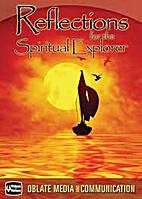 Reflections for the Spiritual Explorer (DVD…