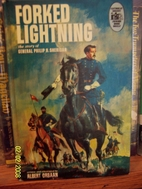 Forked Lightning: The Story of General…