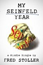 My Seinfeld Year (Kindle Single) by Fred…