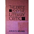 The Bible and the Literary Critic by Amos…