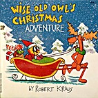 Wise Old Owl's Christmas Adventure by Robert…
