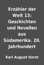 Erzähler der Welt 13: Geschichten und…