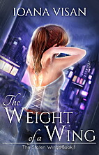 The Weight of a Wing (The Stolen Wings Book…