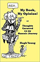 My Book, My Opinion by Hugh Young