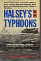 Halsey's typhoons; a firsthand account…