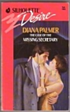 The Case of the Missing Secretary by Diana…