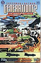 Superman & Batman: Generations II, #3 by…