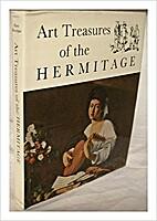 Art Treasures of the Hermitage by Pierre…