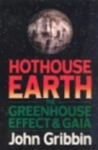 Hothouse Earth: The Greenhouse Effect and…