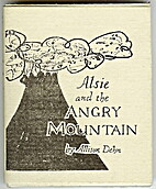 Alsie and the angry mountain by Allison Dehn
