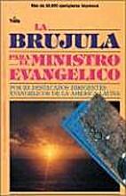 LA BRUJULA PARA EL MINISTERIO EVANGELICO…