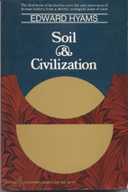 Soil and Civilization by Edward S. Hyams