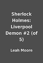 Sherlock Holmes: Liverpool Demon #2 (of 5)…