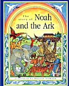 The Story of Noah and the Ark by Robert…