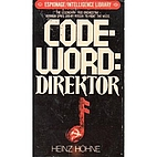 Codeword: Direktor by Heinz Hohne