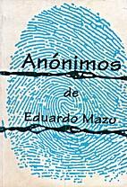 Anónimos by Eduardo Mazo