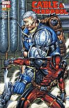 Cable & Deadpool 7: Verlustangst by Fabian…