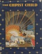 The Christ Child by Maud Petersham