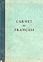 Carnet de français, contenant les…