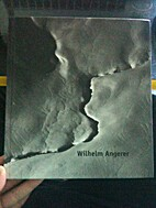 Wilhelm Angerer; 1904 - 1982; Retrospektive…
