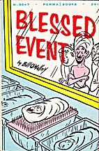 Blessed Event by Bill O'Malley