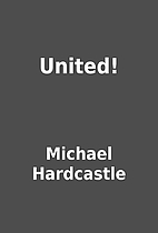 United! by Michael Hardcastle