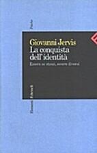La conquista dell'identità by Giovanni…