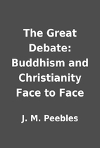 The Great Debate: Buddhism and Christianity…