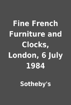 Fine French Furniture and Clocks, London, 6…