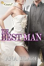 The Best Man by Ana Blaze