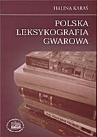 Polska leksykografia gwarowa by (filolog).…