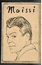 Moissi, der Mensch und der Künstler in…