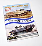 Israeli Wild & Cruel Cats Volume 3: Achzarit…
