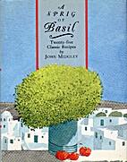 A Sprig of Basil: Twenty-Five Classic…