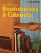 Bookshelves & Cabinets by Stacey Berman