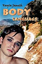 Body Language by Kayla Jameth