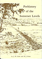 Prehistory of the Somerset Levels by John…