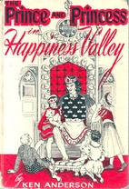 The Prince and Princess in Happiness Valley…