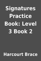 Signatures Practice Book: Level 3 Book 2 by…