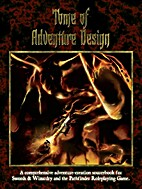 The Tome of Adventure Design by Matthew J.…